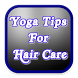 Yoga Tips For Hair Care by Apps Ringo