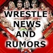 WRESTLE NEWS AND RUMORS by mr.robot