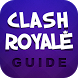 Guide for Clash Royale by Awesome Utility Apps