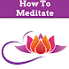 HOW TO MEDITATE by Supportive Apps LLP