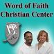 Word of Faith Christian Center by Kingdom, Inc