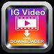 Free Video Downloader For Instagram 2018 by PT Image Video Downloader 2018