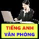 Tiếng Anh văn phòng song ngữ by Innovative K