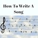 HOW TO WRITE A SONG by Supportive Apps LLP