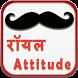 Royal Attitude Status by Android Masti Time