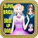 Super Bride Dress Up Game by Witty Kids Games