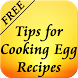 Tips for Cooking Egg Recipes by Danny Preymak