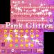 Pink Glitter Keyboard Theme by Fantasy Keyboard studio