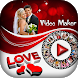 Valentine Day Video Maker 2018 - Love Video Maker by My Photo