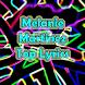 Melanie Martinez Top Lyrics by LazyMe Studio
