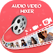 Audio Video Mixer by Creative Tool Apps