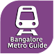Bangalore Metro Guide by App Legends