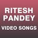 Video Songs of Ritesh Pandey by Kanchi Sinha 862