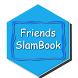 Friends SlamBook by JP Organization ( Prasad Ashok Jagdale)