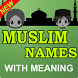 New Muslim Names - 2017 by Apps&Games Studio