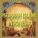 Sejarah Islam Indonesia by AIREAL APP