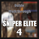 Guide for Sniper Elite 4 by Game Guide Studios