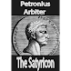 The Satyricon, or Satyricon liber Titus Petronius