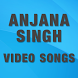 Video Songs of Anjana Singh by Kanchi Sinha 862