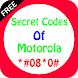 Secret Codes of Motorola by IqraTechno