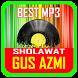 Lagu Sholawat Gus Azmi Lengkap Mp3 by Santri Nbl