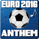 Euro 2016 Anthem by PennywApps