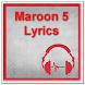 Maroon 5 Lyrics by zyan_app