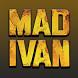Mad Ivan (Unreleased) by Eva LLC
