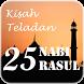 Kisah Teladan 25 Nabi & Rasul by Thirteen Studio