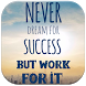 Success Quotes Wallpapers by WallsApps