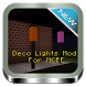 Deco Lights Mod For MCPE by Gunchit Kidwateh