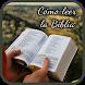 Como leer la Biblia by Estudios bíblicos, devocionales y Teología