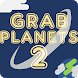 Grab Planets (Unreleased)