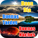 Buenos Dias Tardes Noches by Electro Apps 2