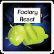 Factory Reset Prank by Dev 4 Educ & Fun. lnc.