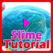 Slime Tutorial by DanMedia