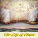 The Life of Jesus Christ by Christian Android apps