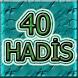 40 HADİS by ETE SOFT