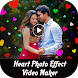Heart Photo Effect Video Maker by Frame Factory Studio