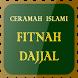Ceramah Islami Fitnah Dajjal by Aruliu Develovers