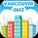 Vancouver Quiz by Cityopolis
