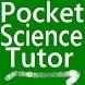 Pocket Science Tutor by QualityApprentice.com