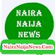 Naira Naija News NNN by Olaniyan Tosin