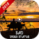 Sad Video Status (Lyrical Videos) by JUGADU
