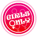 GIRLS ONLY | LADIES SPECIAL by Delta Forces