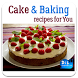 Cake and Baking Recipes by DIL