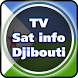 TV Sat Info Djibouti by Saeed A. Khokhar