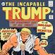 The Incapable Trump by HuHuba