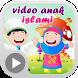 Video Lagu Anak Islami by Islamic Edukids