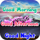 Good Morning Afternoon Night by Electro Apps 2
